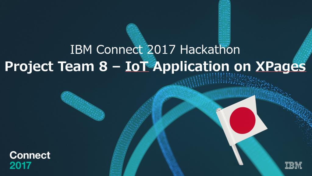 IBM Connect 2017 Hackathon Japan Team
